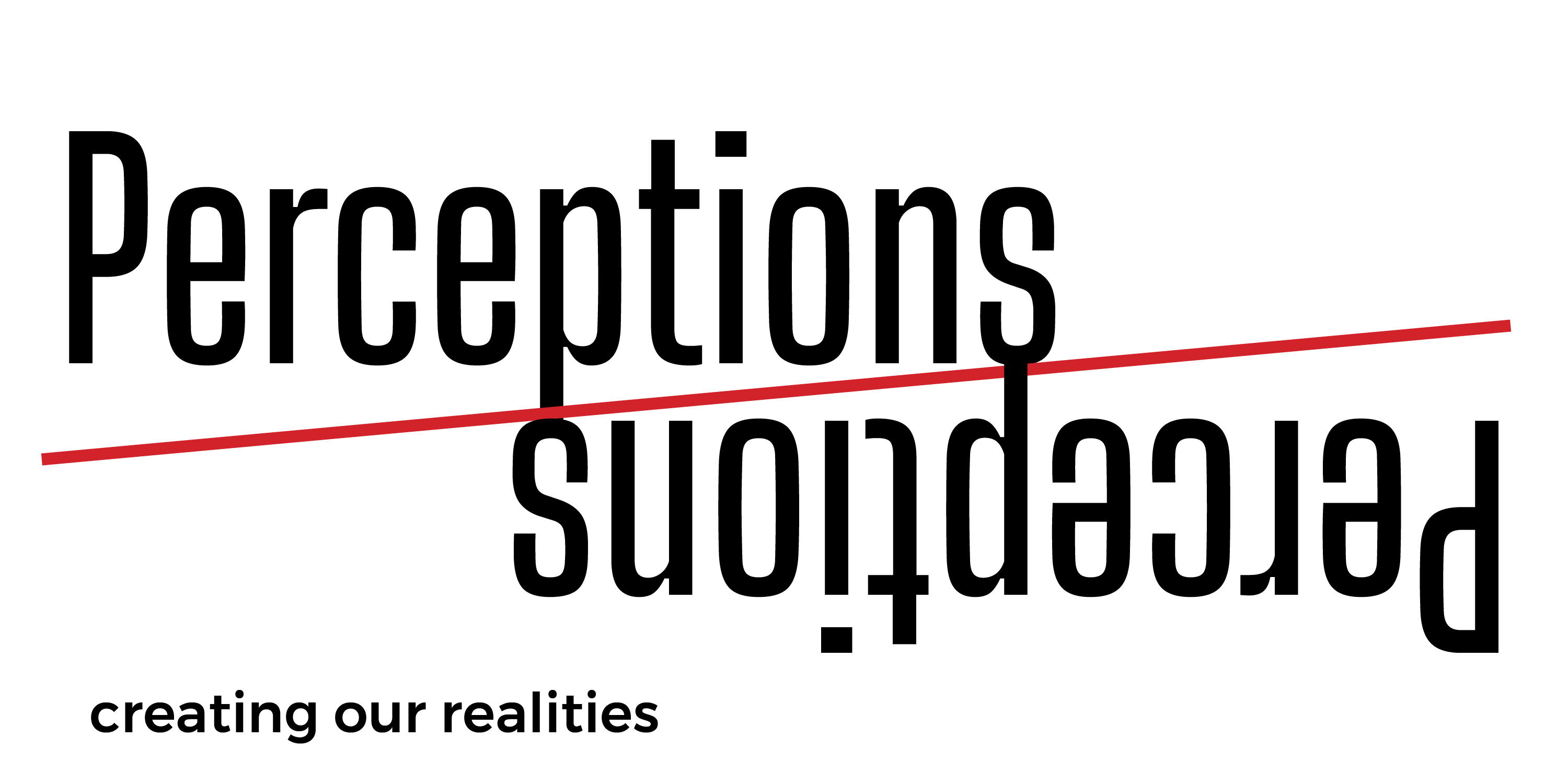 """logo for site that reads """"Perceptions"""" with a red line dividing the middle and perceptions reflected below it. The subtitle reads """"creating our realitities"""""""